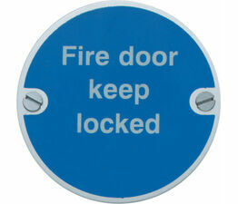 Fire Door Keep Locked 76mm